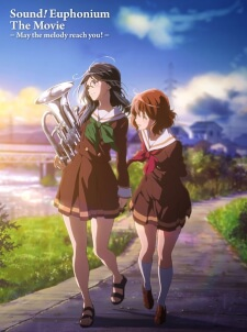 Hibike! Euphonium Movie 2: Todoketai Melody